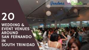Blog Post Title: 20 Wedding & Event Venues Around San Fernando in South Trinidad